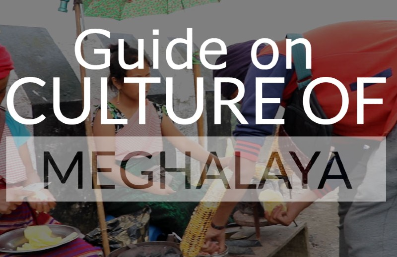 Guide on Culture of Meghalaya