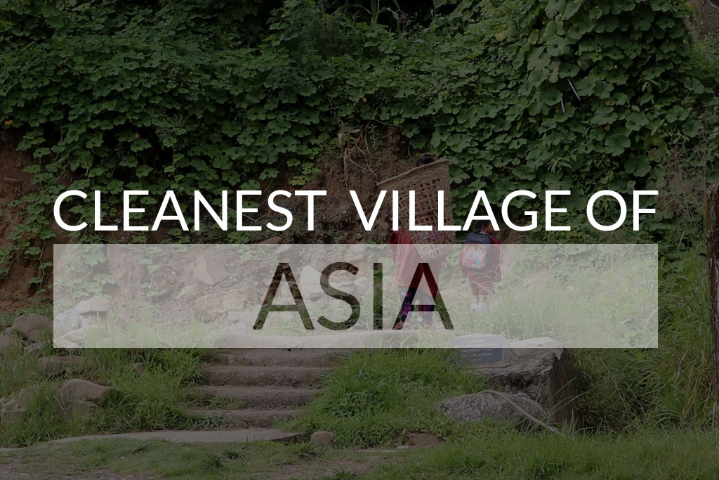 Cleanest Village of Aisa